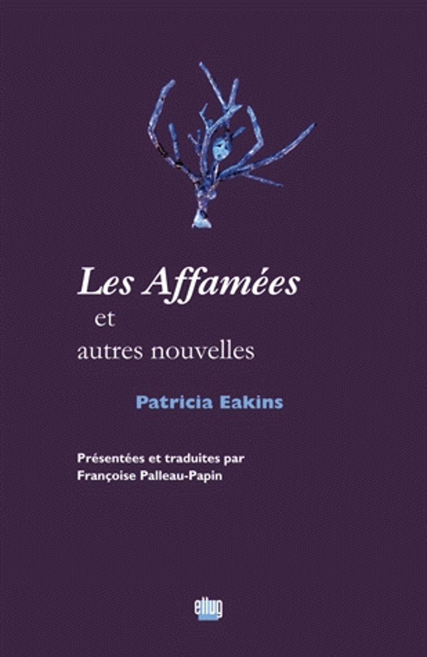 Couverture Les Affamées de Patricia Eakins