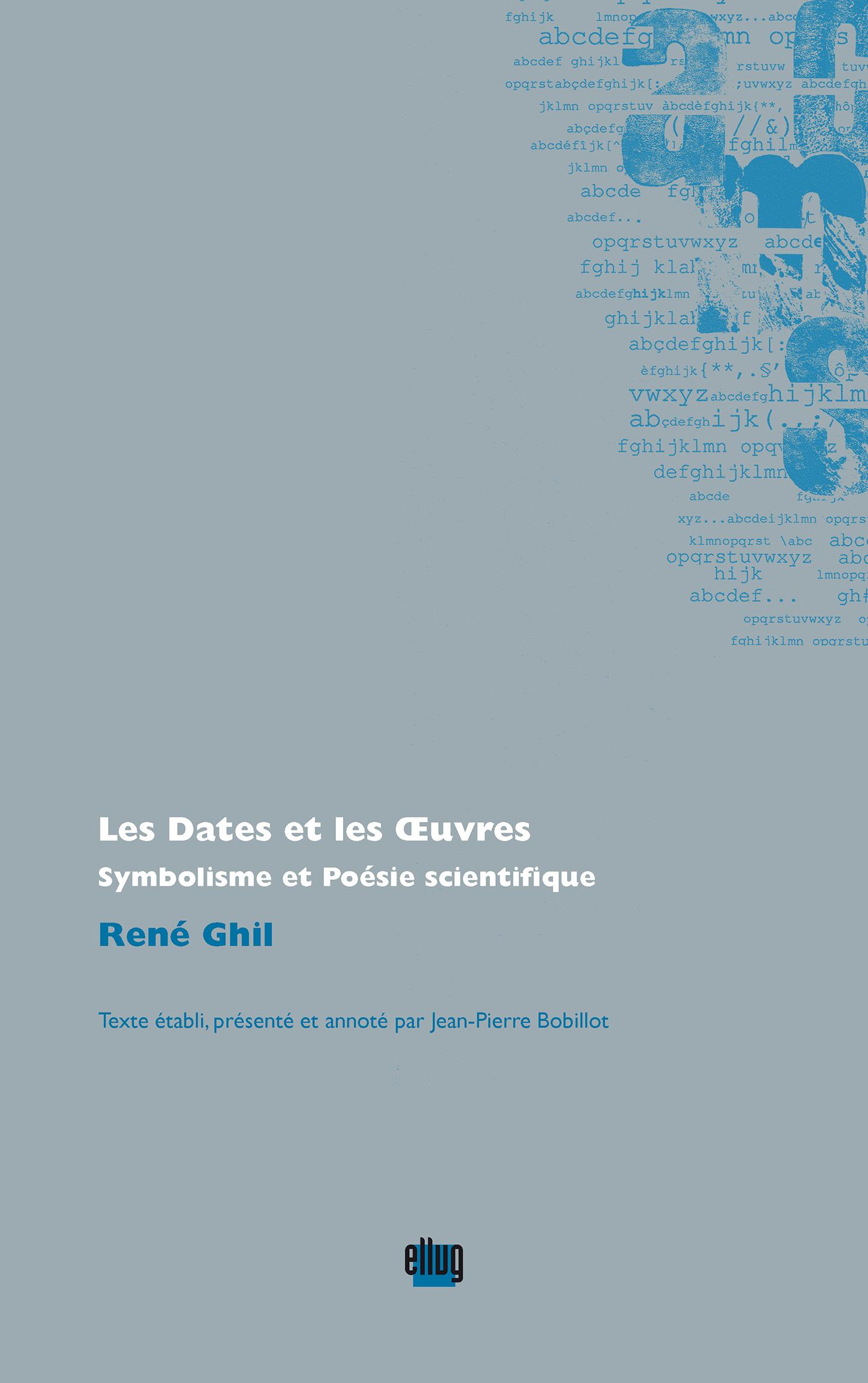 Couverture Dates et oeuvres de René Ghil