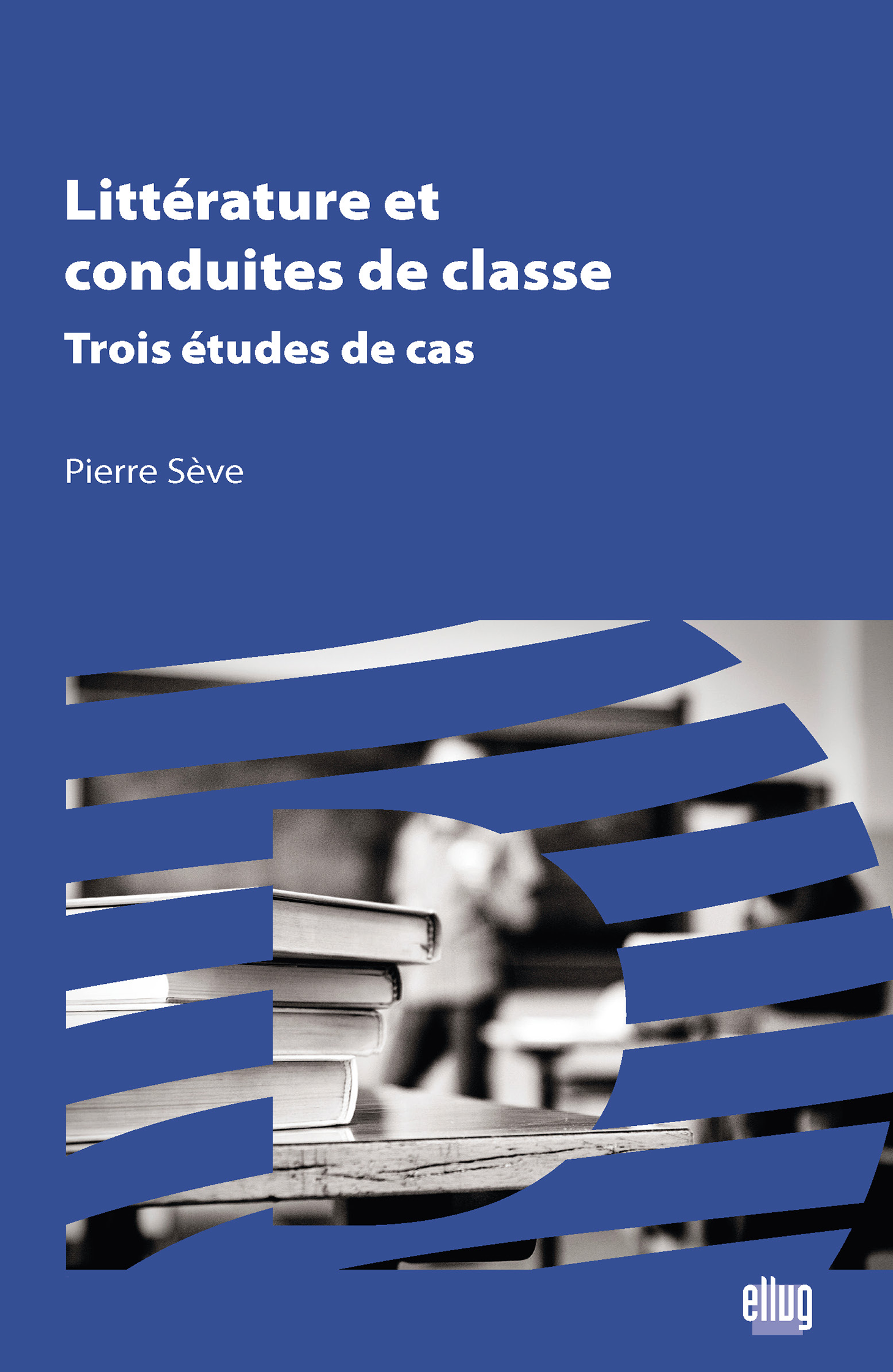 Couverture Littérature et conduite de classe