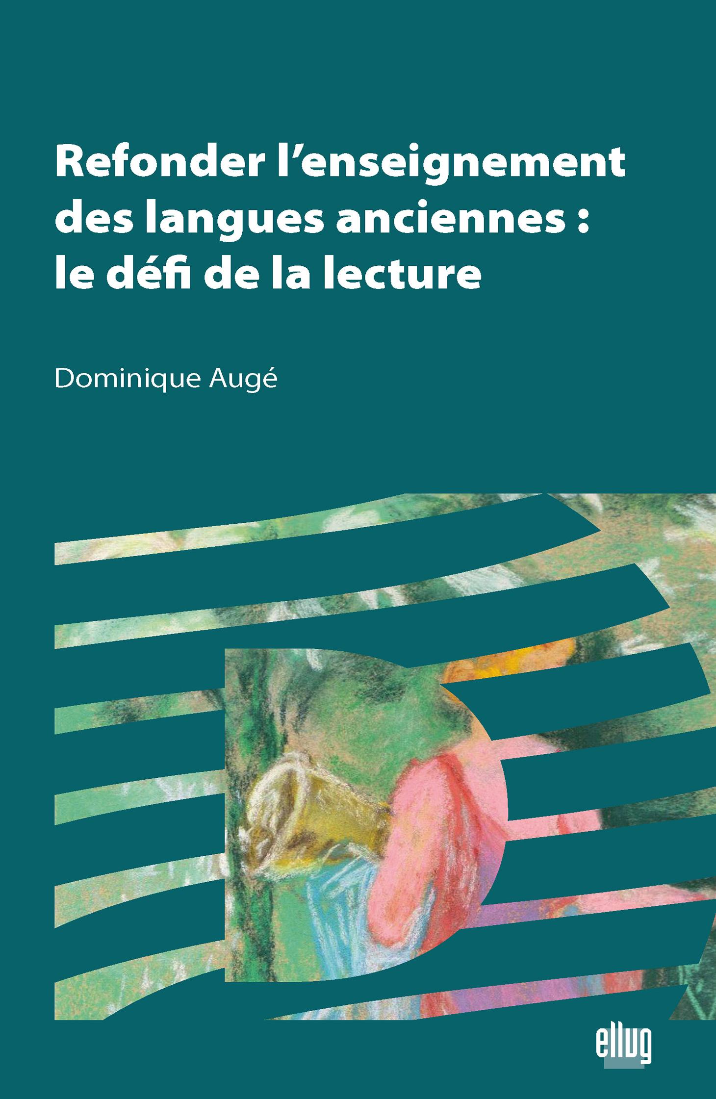 Couverture Refonder l'enseignement des langues anciennes