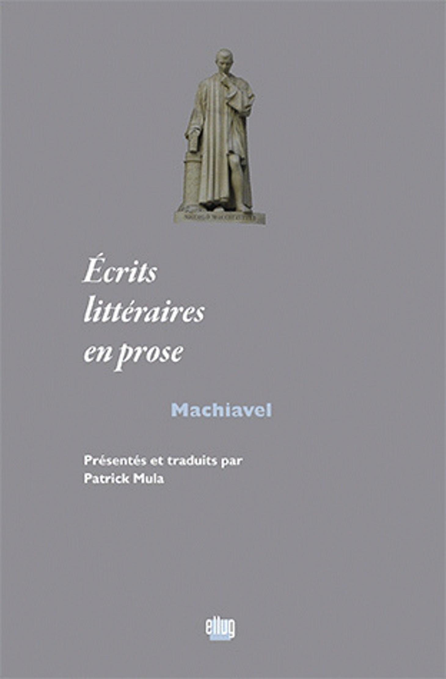 Couverture Ecrits littéraires en prose de Machiavel
