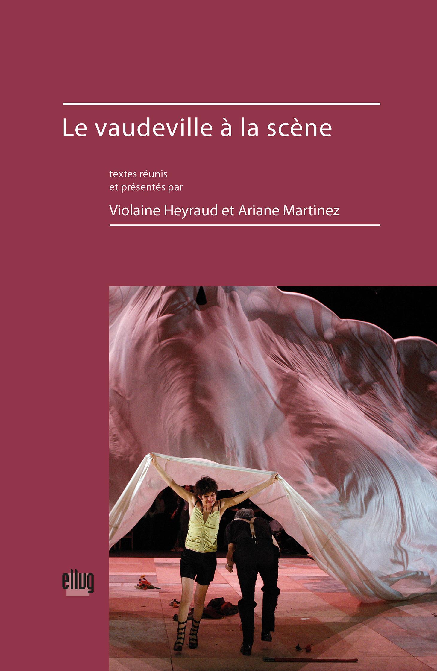 Couverture Le vaudeville à la scène
