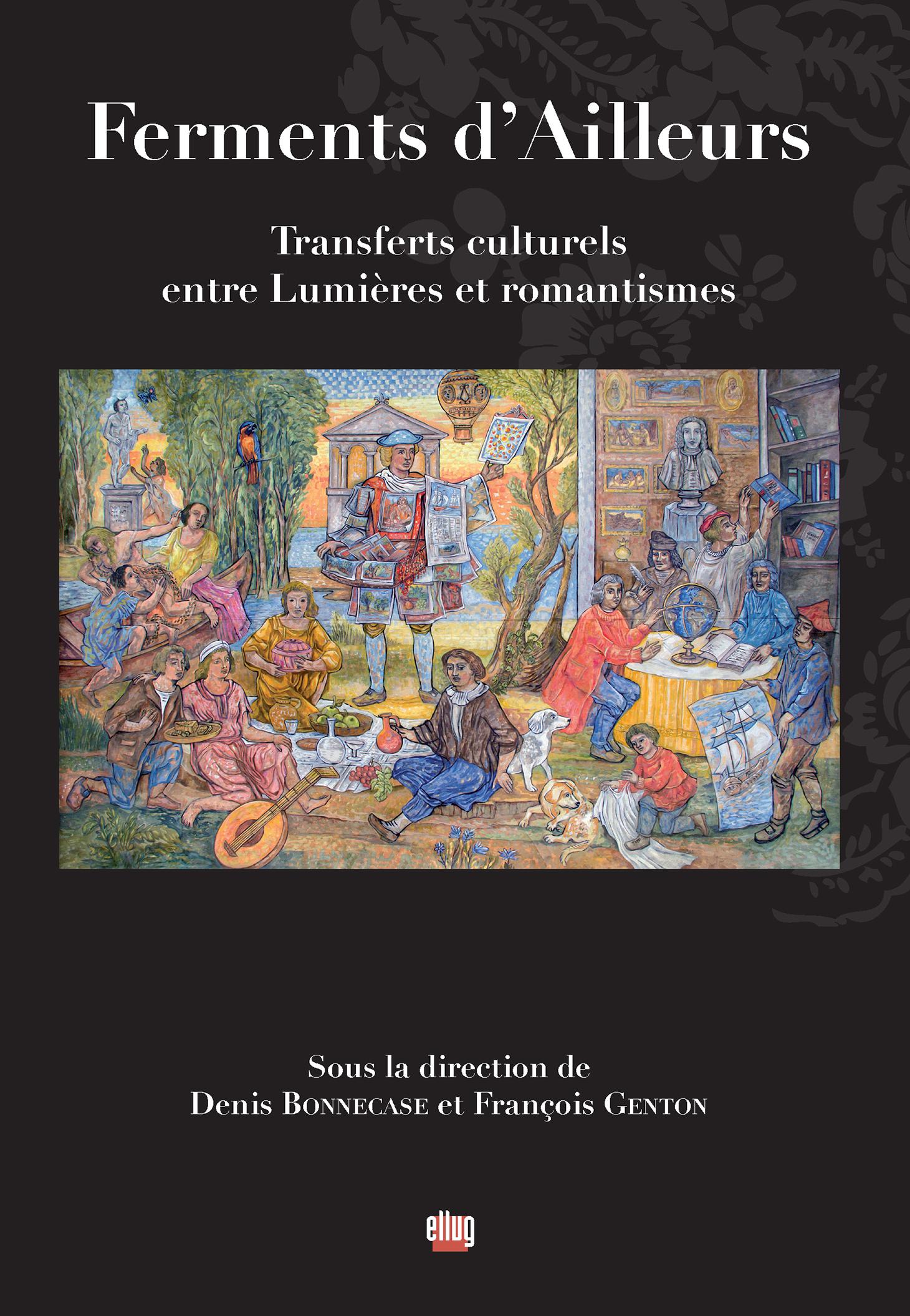 Couverture Ferments d'ailleurs, transferts culturels