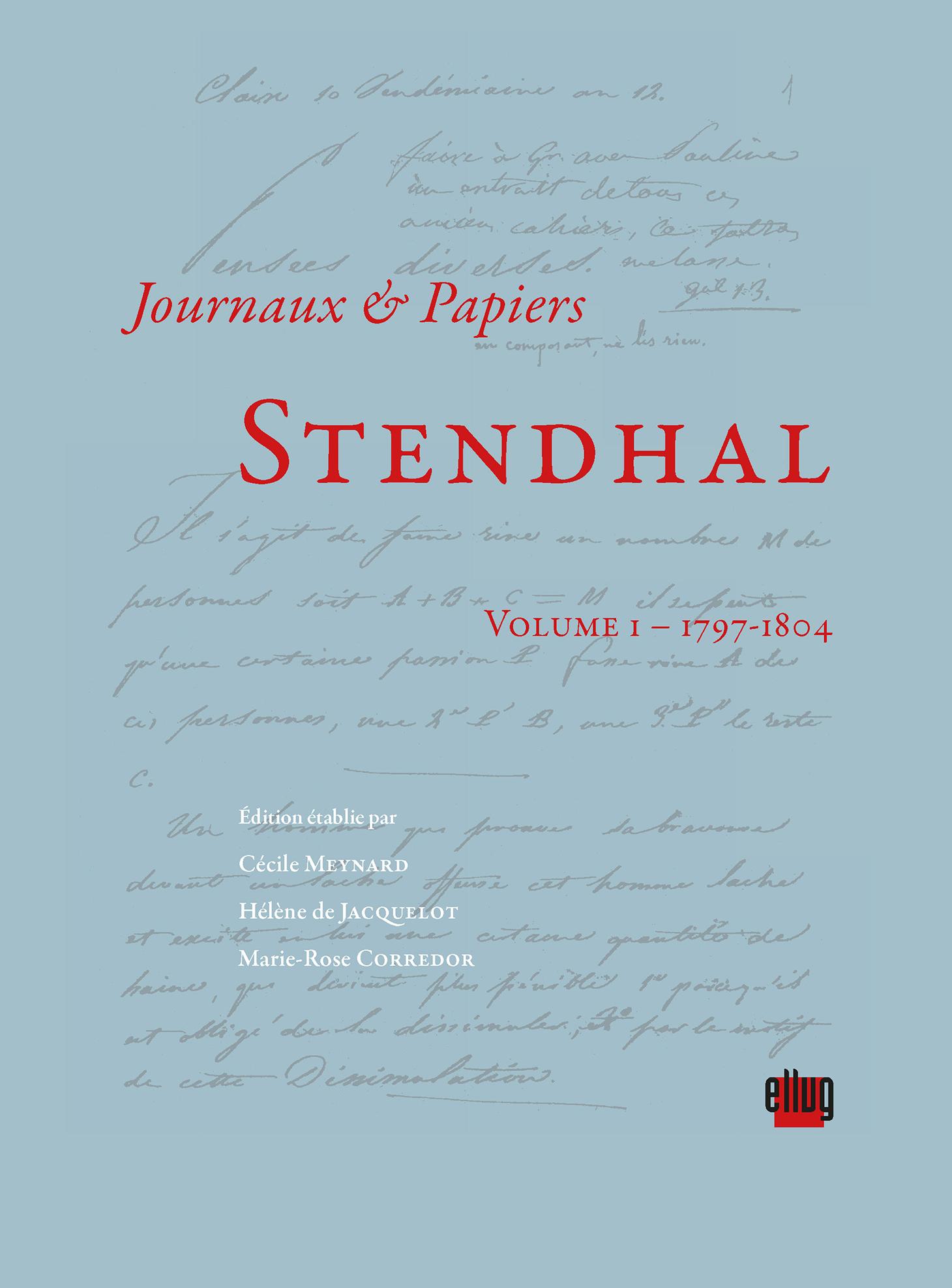 Couverture Journaux et papiers de Stendhal vol.1