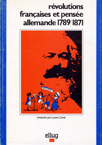 Couverture  Révolutions françaises et pensée allemande 1789-1871