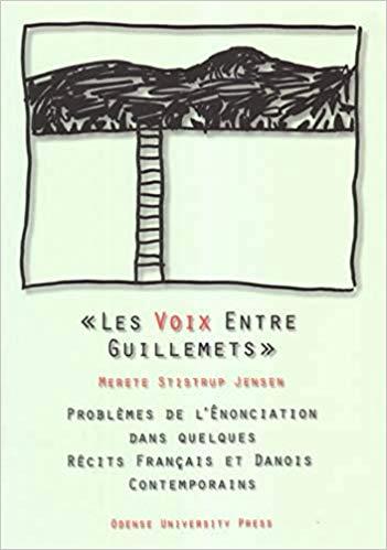 Couverture Les Voix entre guillemets : problèmes de l'énonciation dans quelques récits français et danois contemporains