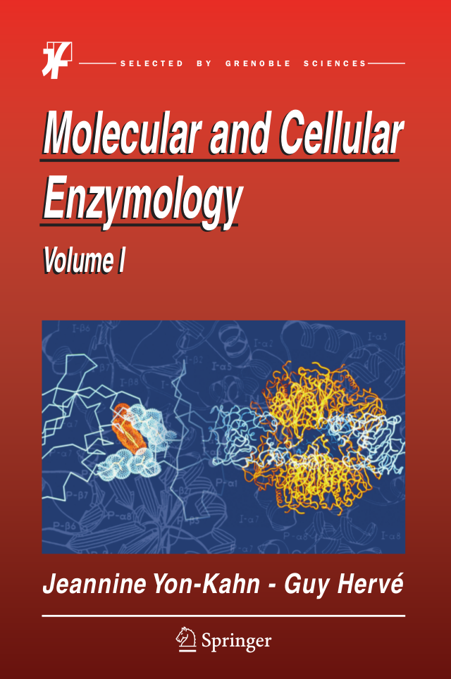 Molecular and Cellular Enzymology - Volume 1