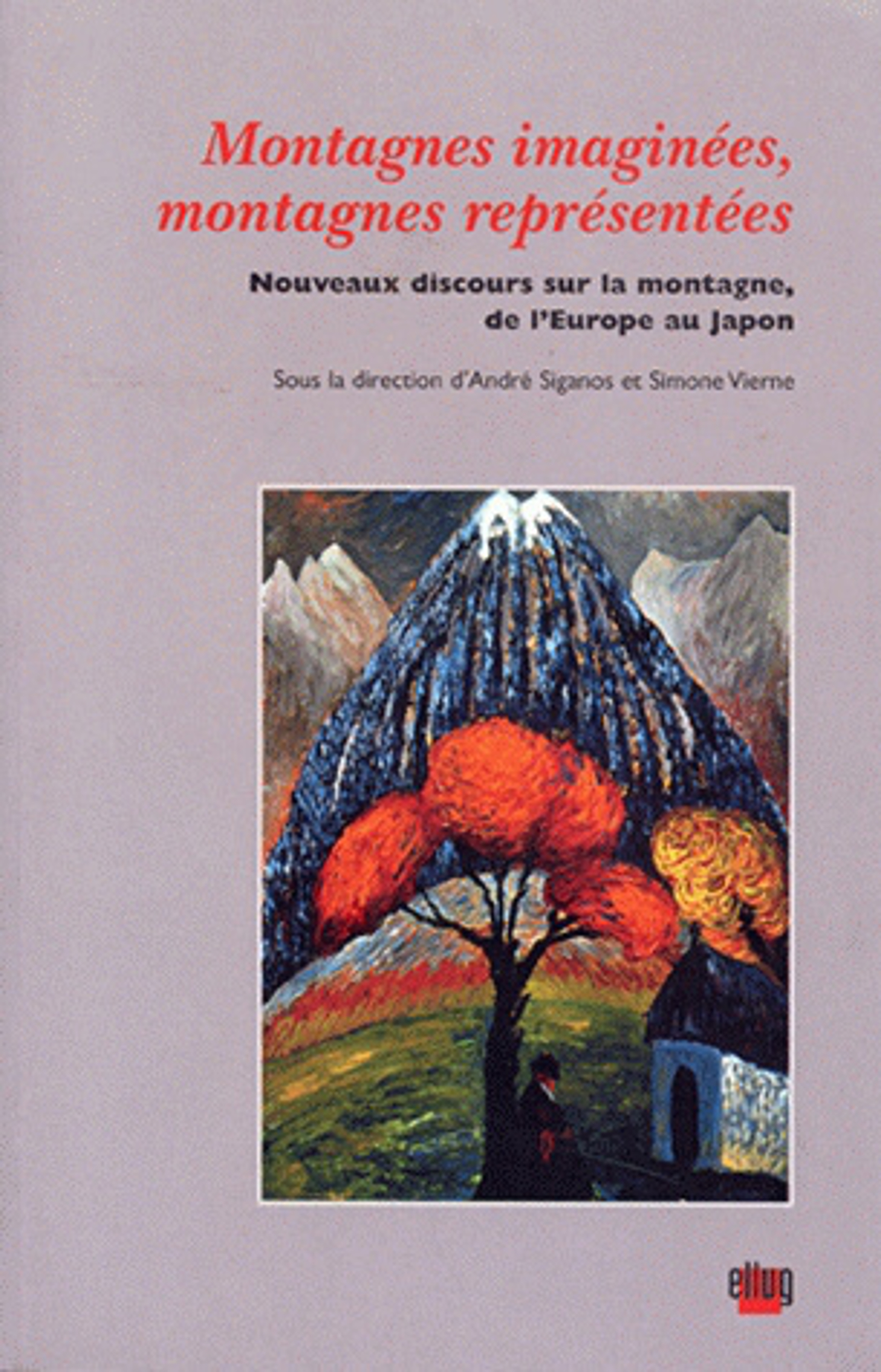 Couverture Montagnes imaginées, montagnes représentées