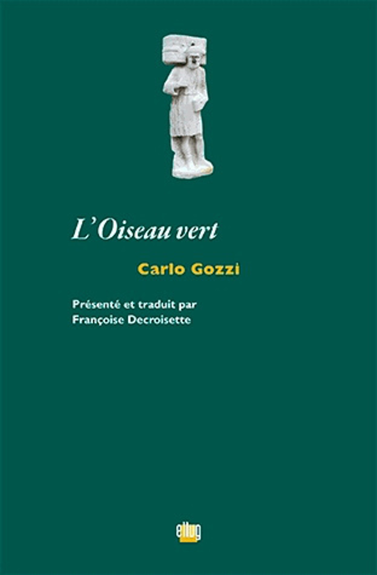 Couverture L'Oiseau vert de Carlo Gozzi