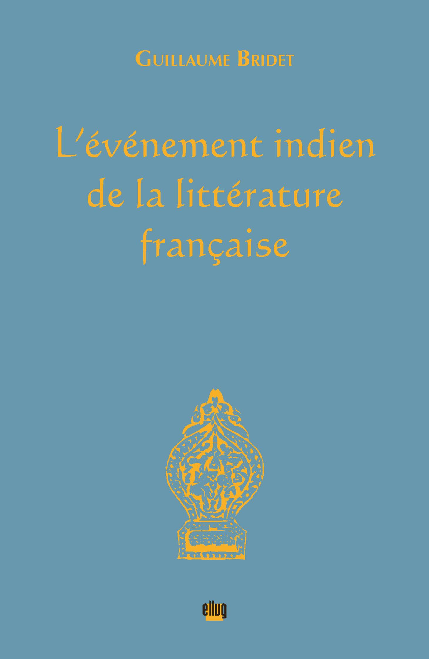 Couverture L'événement indien de la littérature française