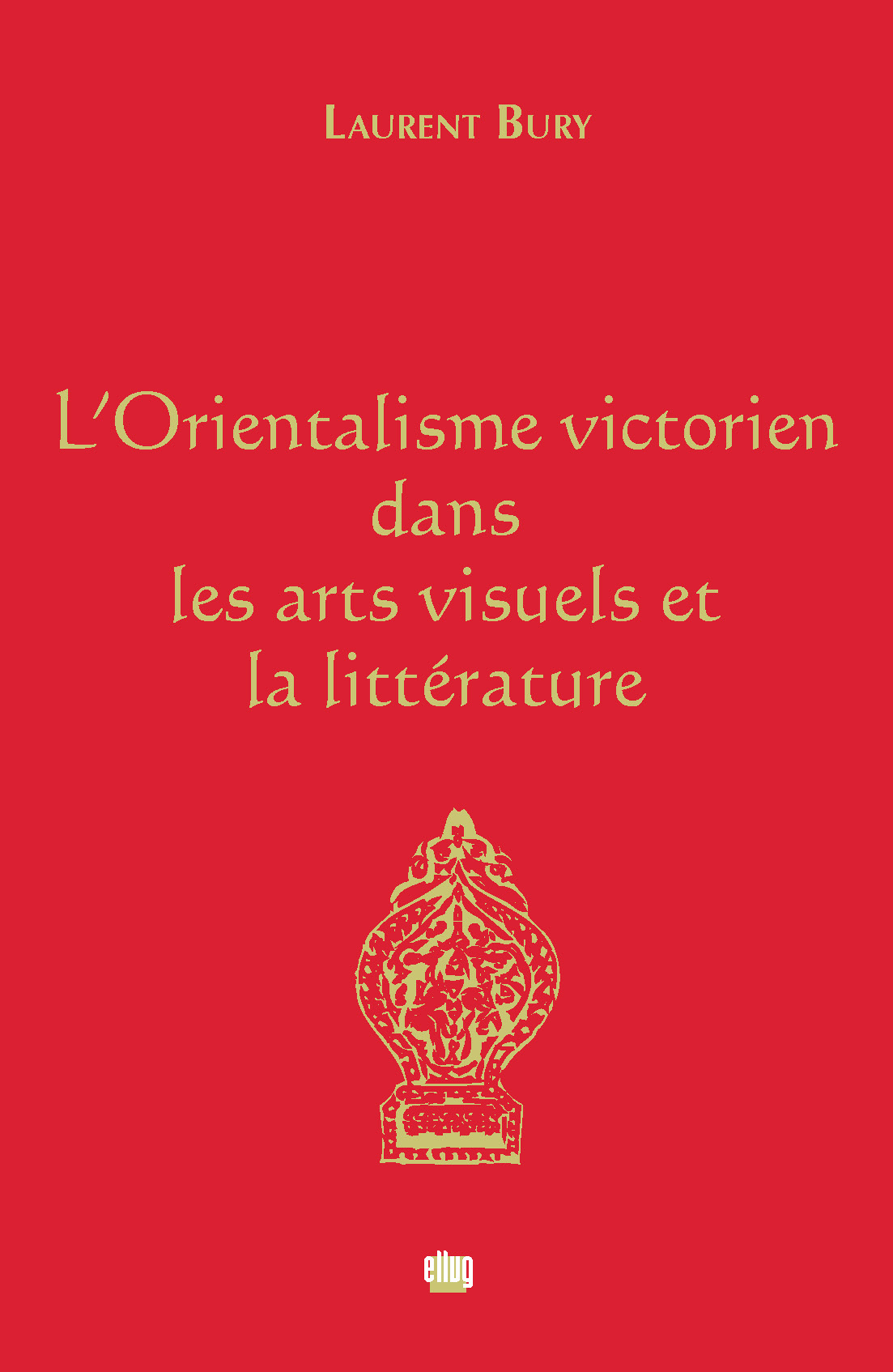 Couverture l'Orientalisme victorien