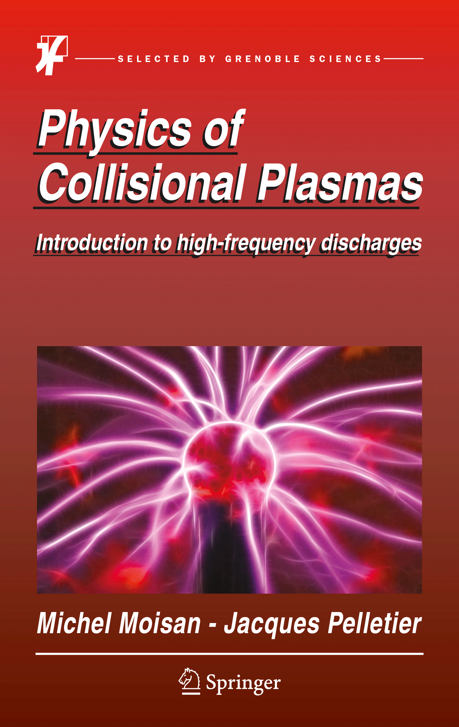 Physics of Collisional Plasmas