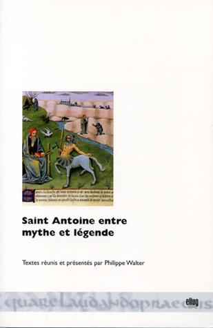 Couverture Saint Antoine entre mythe et légende