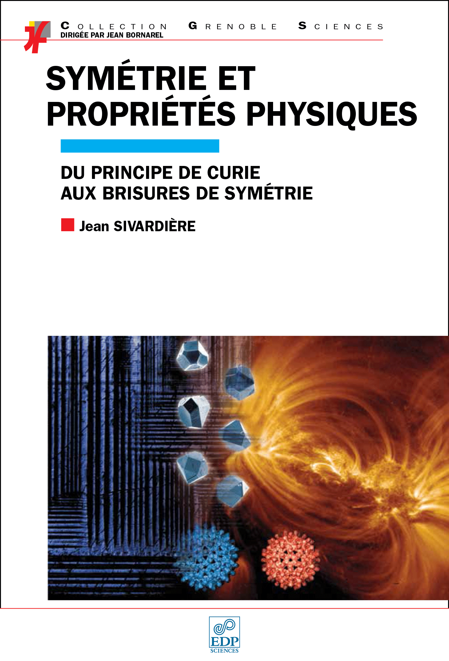 Couverture Symétrie et propriétés physiques