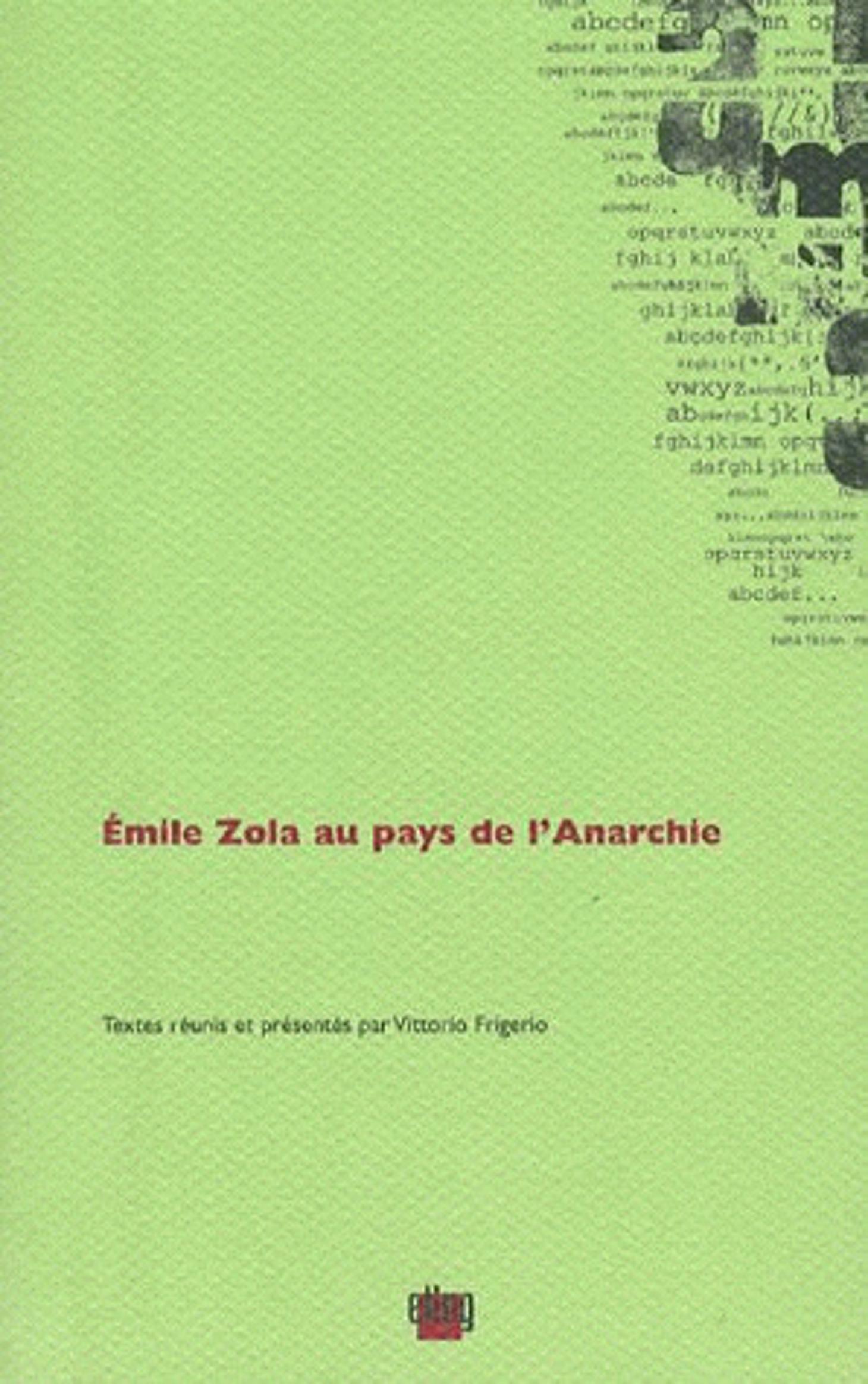 Couverture Émile Zola au pays de l'Anarchie